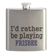 Id rather be playing FRISBEE Flask