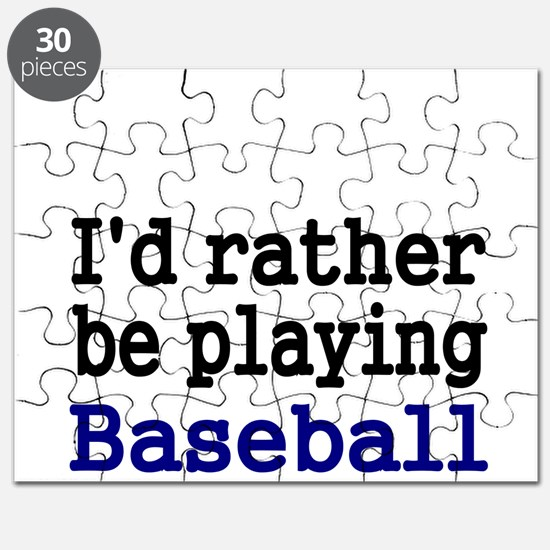 Id rather be playing Baseball Puzzle