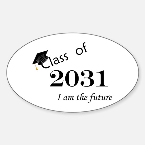 Born in 2013/Class of 2031 Sticker (Oval)
