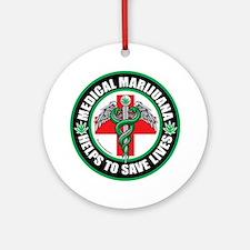 Medical-Marijuana-Helps-Saves-Lives.png Ornament (
