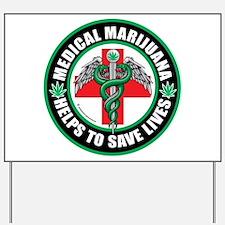 Medical-Marijuana-Helps-Saves-Lives.png Yard Sign