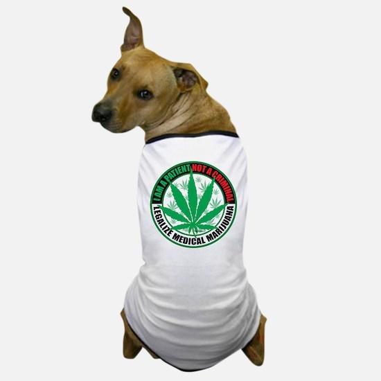Patient-not-Criminal-2009.png Dog T-Shirt