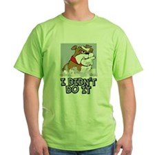 Bulldog I Didnt Do It T-Shirt