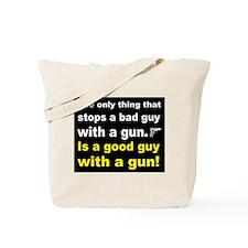 Good Guy with a gun dark Tote Bag