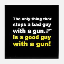 Good Guy with a gun dark button Tile Coaster