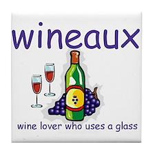 Wine Lover - Wineaux Tile Coaster