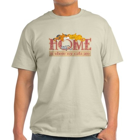 Home Is Where My Cats Are Light T-Shirt