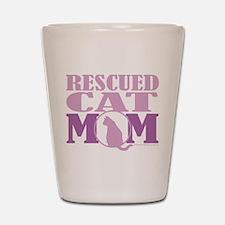 Rescued Cat Mom Shot Glass