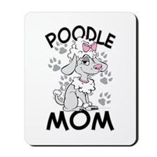 Poodle Mom Mousepad