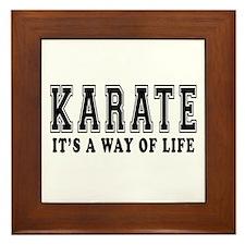 Karate Is Life Framed Tile
