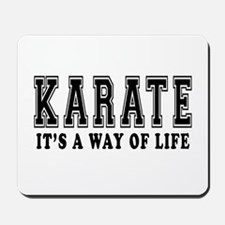Karate Is Life Mousepad