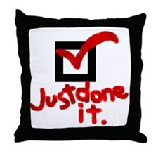 Just Done It Throw Pillow