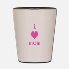 i heart mom (pink) Shot Glass