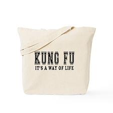 Kung Fu Is Life Tote Bag