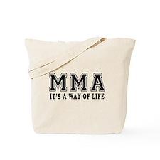 Mixed martial arts Is Life Tote Bag