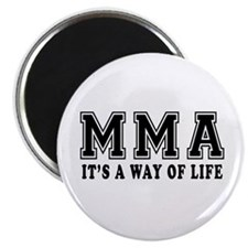 """Mixed martial arts Is Life 2.25"""" Magnet (10 pack)"""