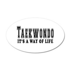 Taekwondo Is Life 20x12 Oval Wall Decal