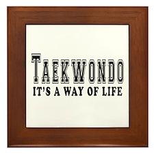 Taekwondo Is Life Framed Tile