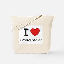 I love arthrologists Tote Bag