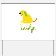 Landyn Loves Puppies Yard Sign