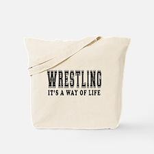 Wrestling Is Life Tote Bag