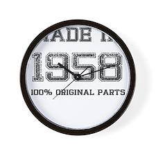 MADE IN 1958 100 PERCENT ORIGINAL PARTS Wall Clock