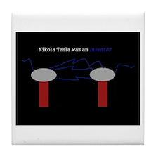 Nikola Tesla was an inventor Tile Coaster
