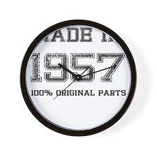MADE IN 1957 100 PERCENT ORIGINAL PARTS Wall Clock