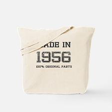 MADE IN 1956 100 PERCENT ORIGINAL PARTS Tote Bag