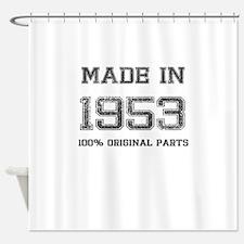 MADE IN 1953 100 PERCENT ORIGINAL PARTS Shower Cur