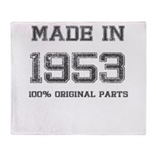 MADE IN 1953 100 PERCENT ORIGINAL PARTS Throw Blan