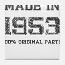 MADE IN 1953 100 PERCENT ORIGINAL PARTS Tile Coast