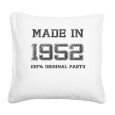 MADE IN 1952 100 PERCENT ORIGINAL PARTS Square Can
