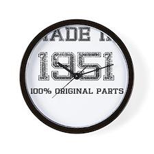 MADE IN 1951 100 PERCENT ORIGINAL PARTS Wall Clock
