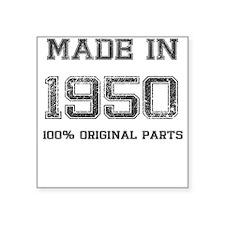 MADE IN 1950 100 PERCENT ORIGINAL PARTS Sticker