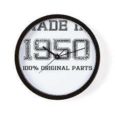 MADE IN 1950 100 PERCENT ORIGINAL PARTS Wall Clock