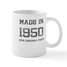 MADE IN 1950 100 PERCENT ORIGINAL PARTS Mug