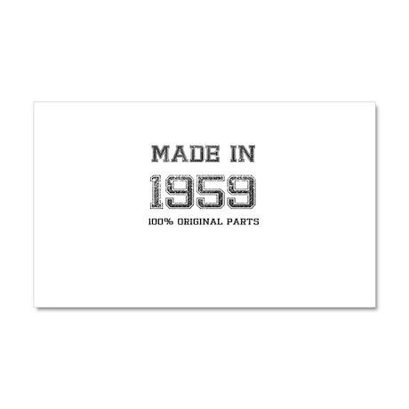 MADE IN 1959 100 PERCENT ORIGINAL PARTS Car Magnet
