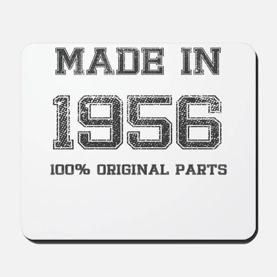 MADE IN 1956 100 PERCENT ORIGINAL PARTS Mousepad