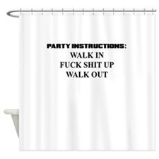 PARTY INSTRUCTIONS Shower Curtain