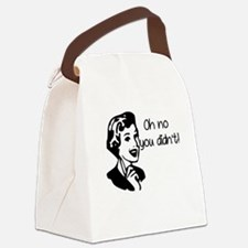 Oh No You Didnt Canvas Lunch Bag