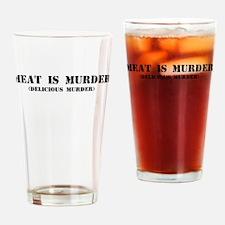 MEAT IS MURDER DELICIOUS MURDER Drinking Glass