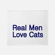 Real Men love Cats Throw Blanket