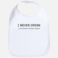 I NEVER DRINK Bib