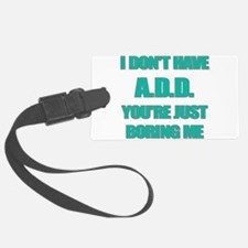 I DONT HAVE ADD Luggage Tag