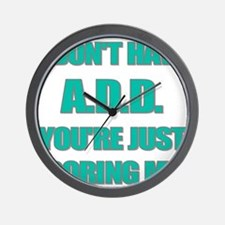 I DONT HAVE ADD Wall Clock