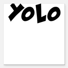 "YOLO Square Car Magnet 3"" x 3"""