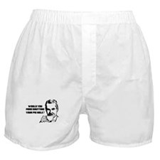 WOULD YOU MIND SHUTTING YOUR PIE HOLE Boxer Shorts