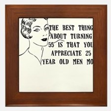 THE BEST THING ABOUT TURNING 55 IS THAT YOU APPREC