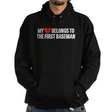 My Heart Belongs To The First Baseman Hoodie